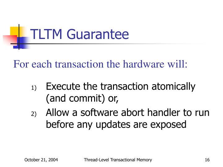 TLTM Guarantee