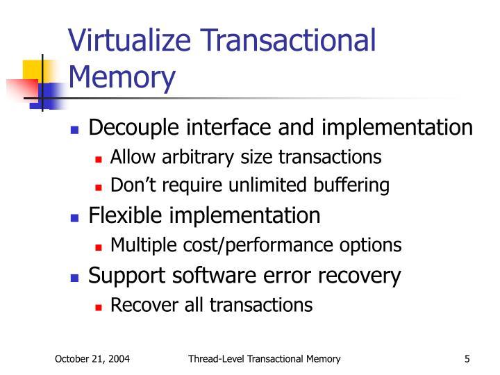 Virtualize Transactional Memory