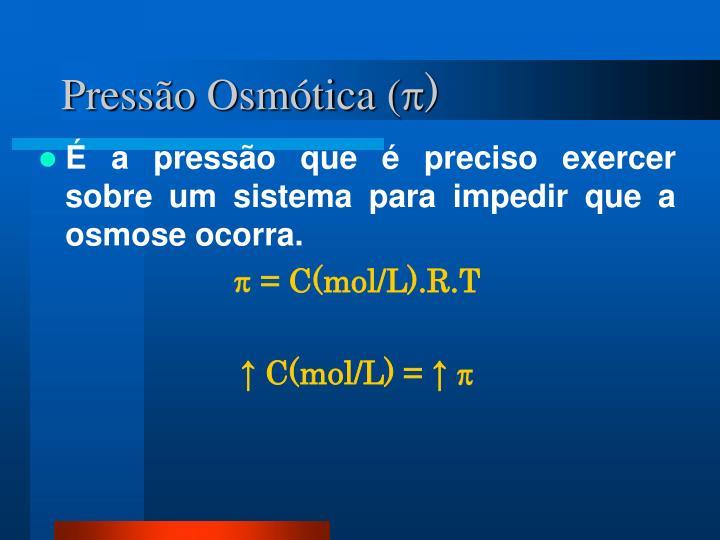 Pressão Osmótica (