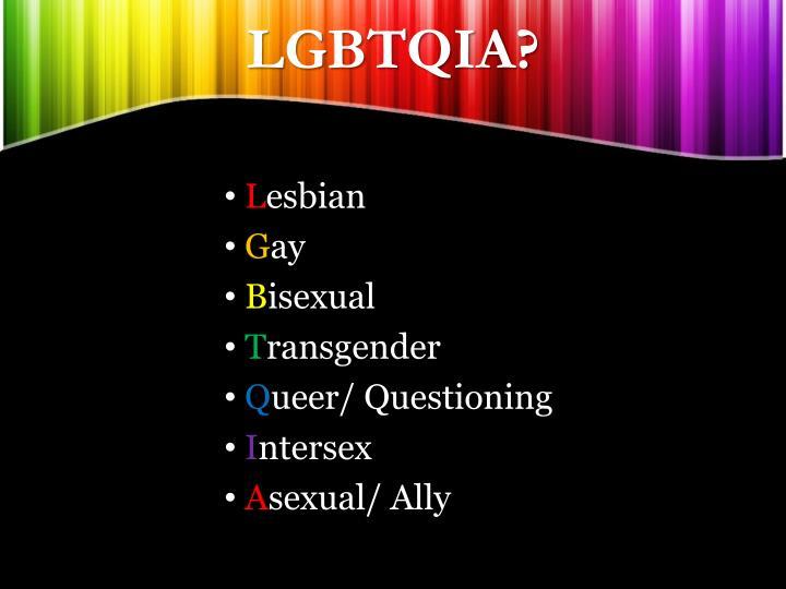 LGBTQIA?