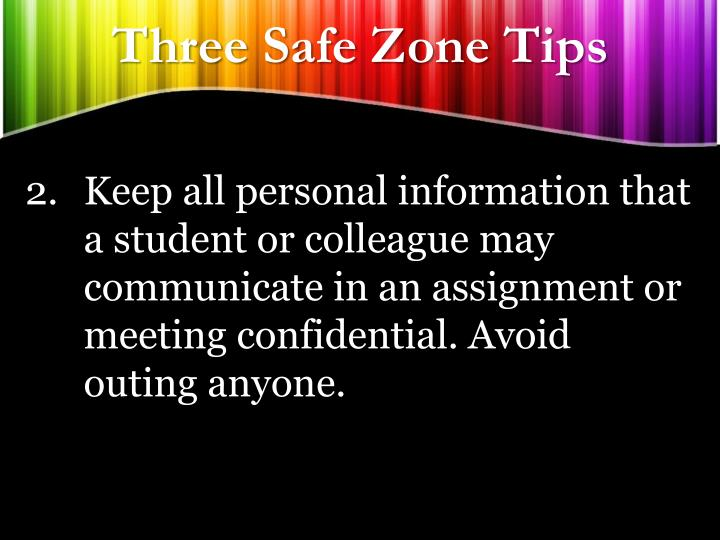Three Safe Zone Tips