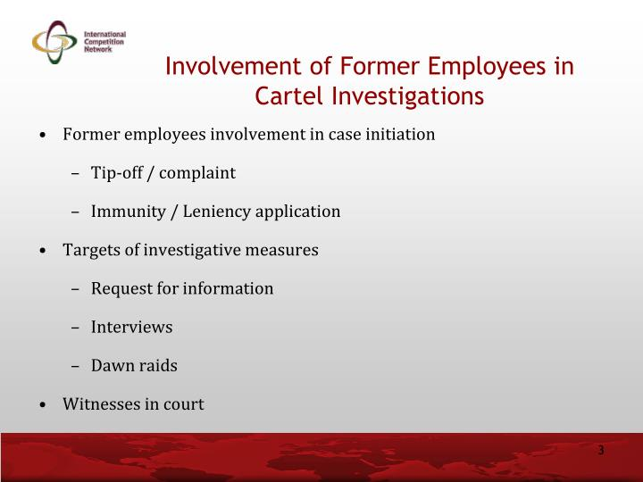 Involvement of Former Employees in Cartel Investigations