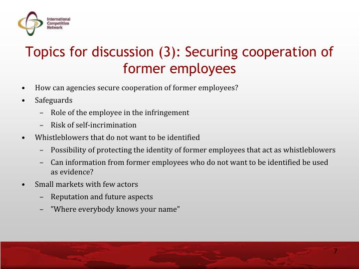 Topics for discussion (3): Securing cooperation of former employees