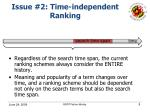 issue 2 time independent ranking