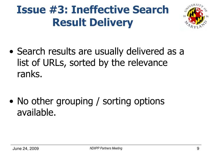 Issue #3: Ineffective Search Result Delivery