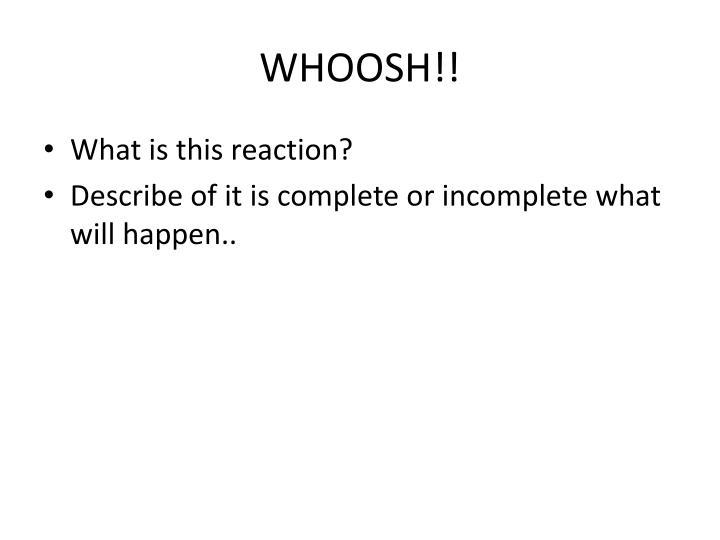 WHOOSH!!