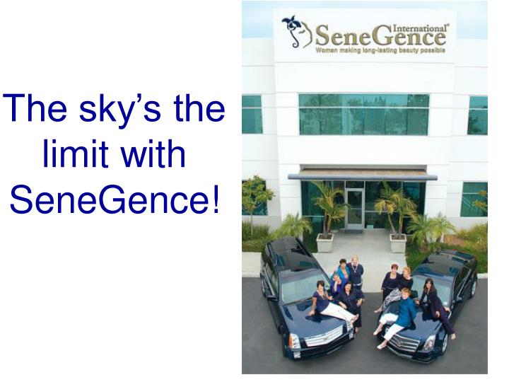 The sky's the limit with SeneGence!