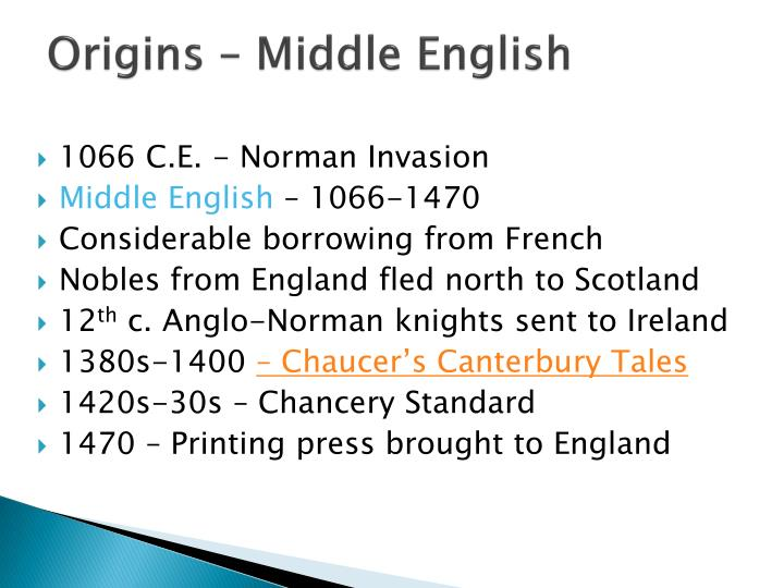 Origins – Middle English