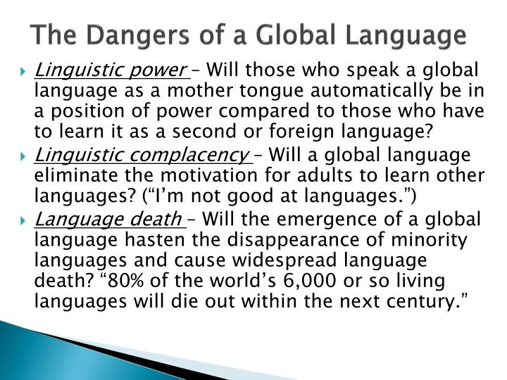 The Dangers of a Global Language
