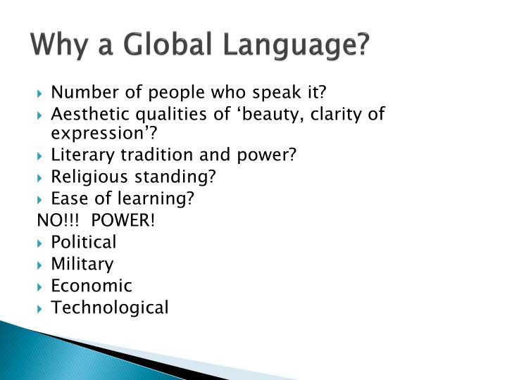 Why a Global Language?