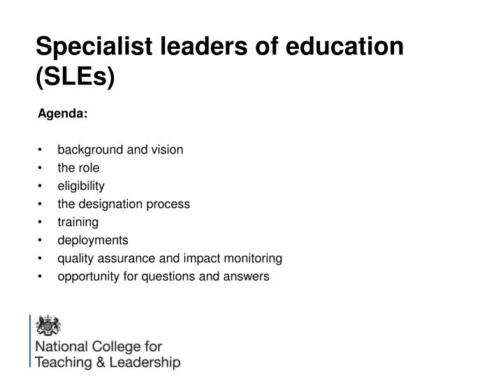 Specialist leaders of education (SLEs)