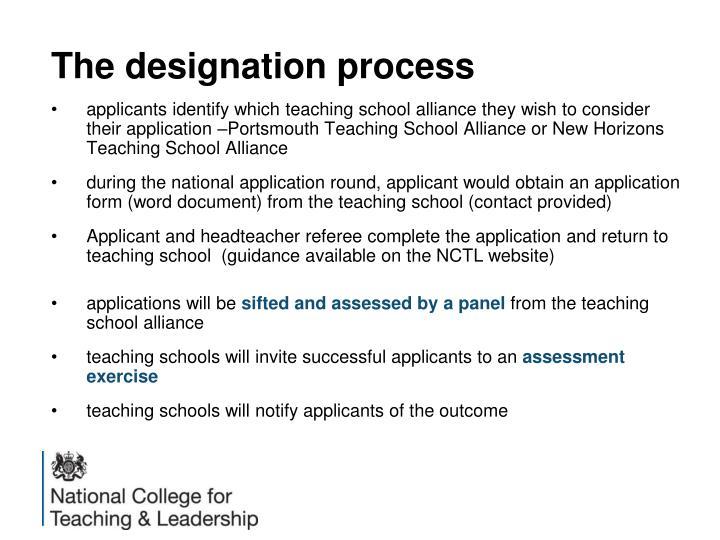The designation process
