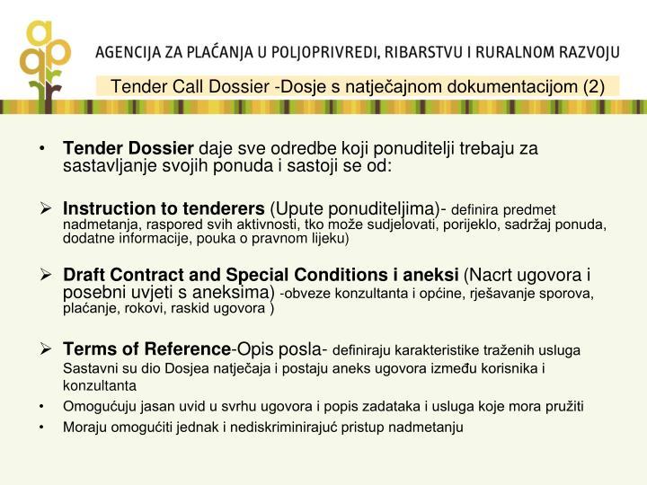Tender Call Dossier -Dosje s natječajnom dokumentacijom (2)