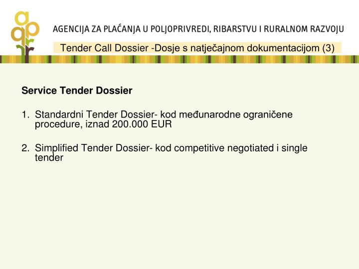 Tender Call Dossier -Dosje s natječajnom dokumentacijom (3)