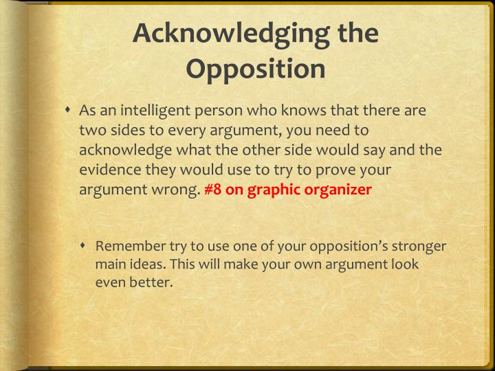 Acknowledging the Opposition