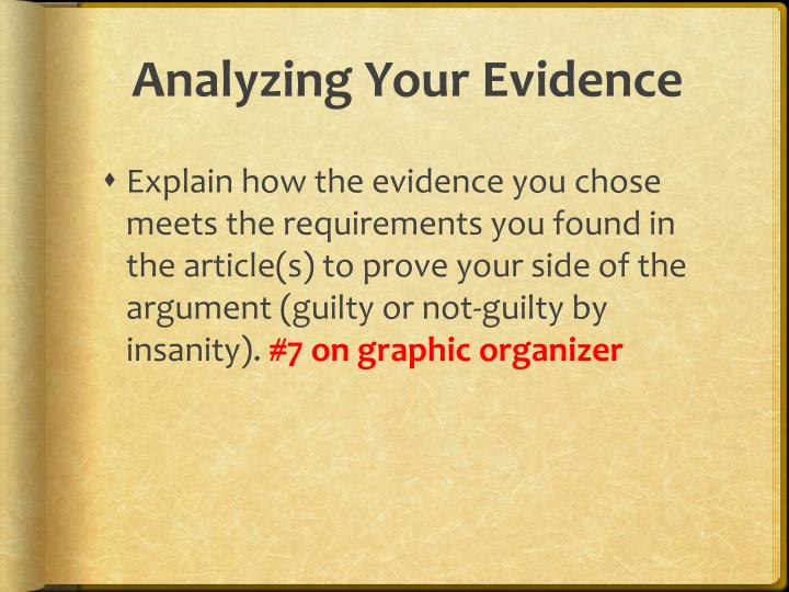 Analyzing Your Evidence