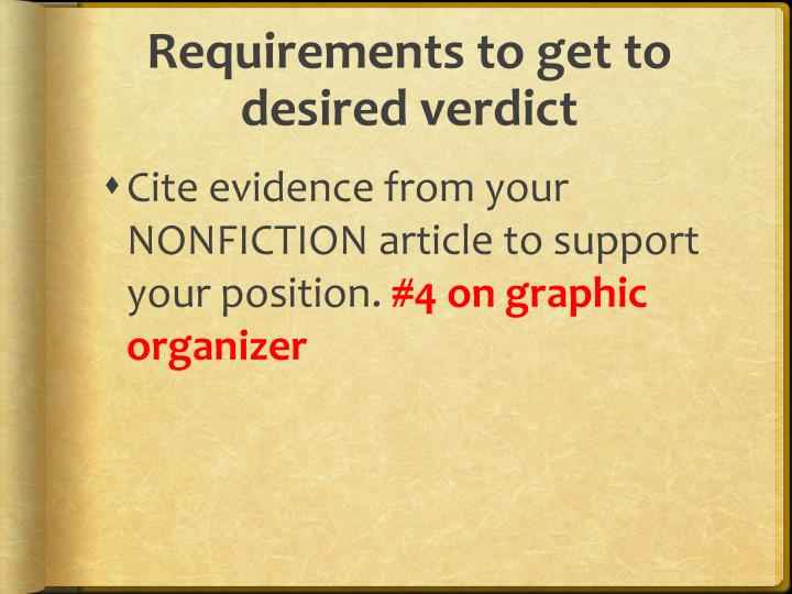 Requirements to get to desired verdict