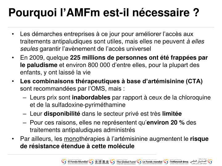 Pourquoi l'AMFm est-il nécessaire ?