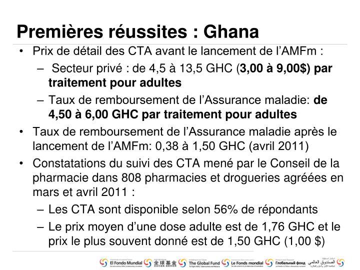 Premières réussites : Ghana