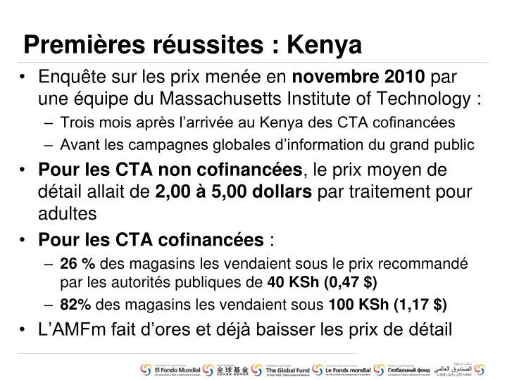Premières réussites : Kenya