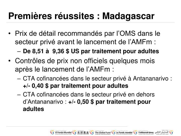Premières réussites : Madagascar