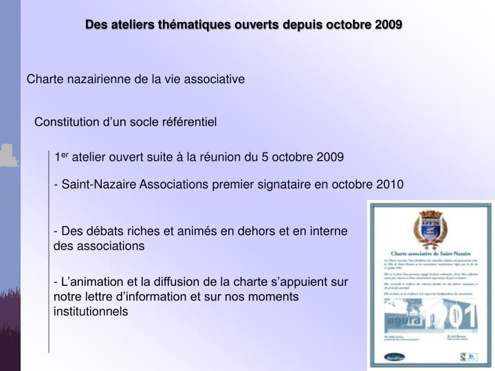Des ateliers thématiques ouverts depuis octobre 2009