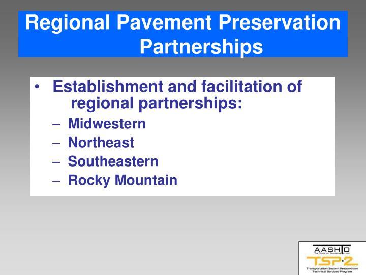 Regional Pavement Preservation Partnerships