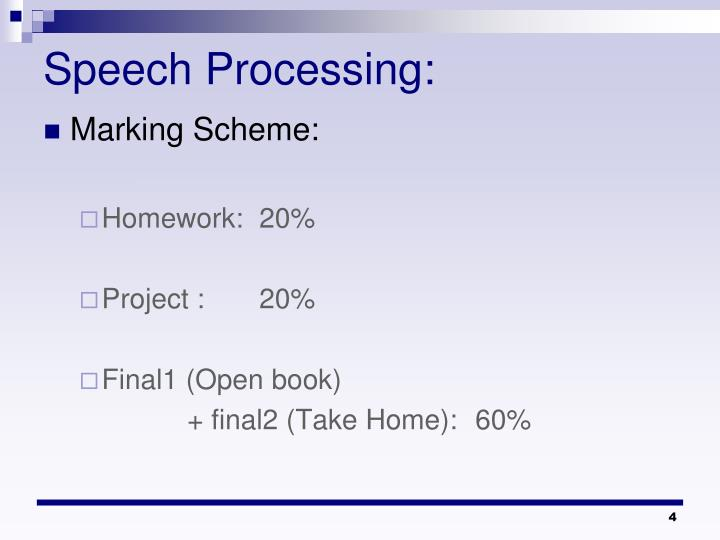 Speech Processing: