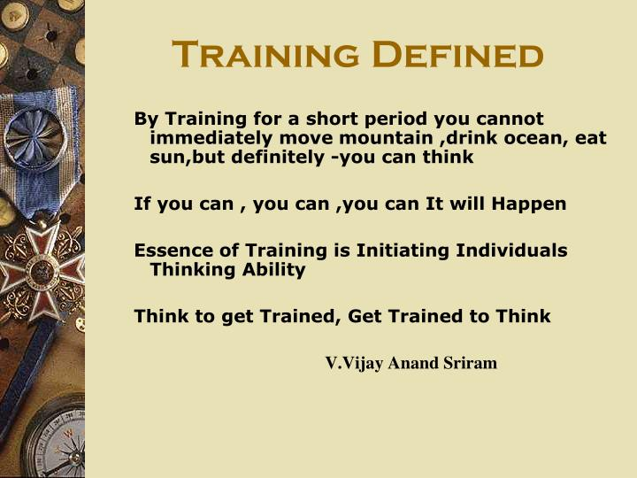 Training defined