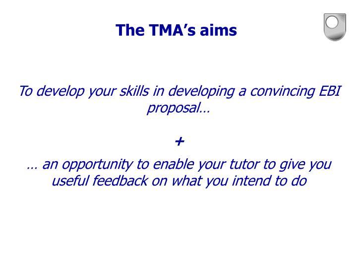 The TMA's aims