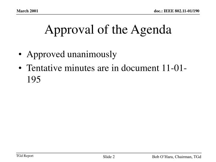 Approval of the Agenda