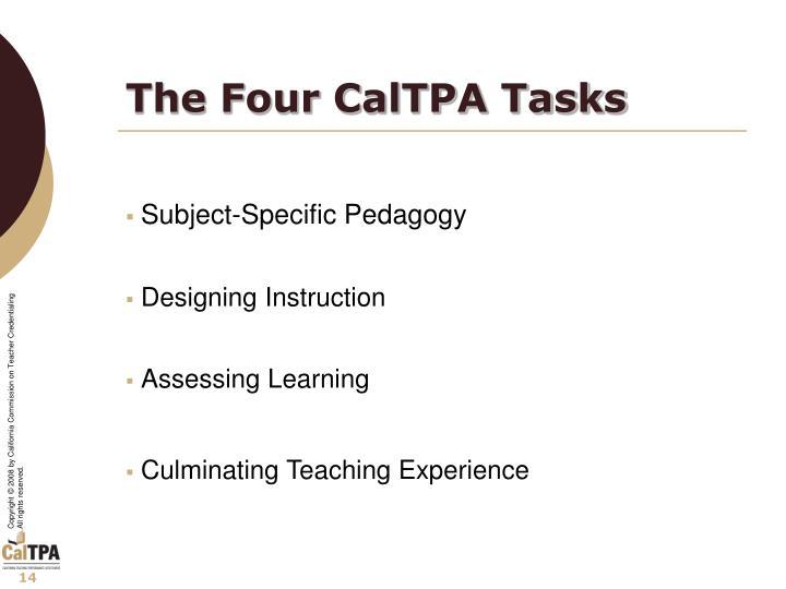 The Four CalTPA Tasks