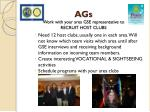 ags work with your area gse representative to recruit host clubs