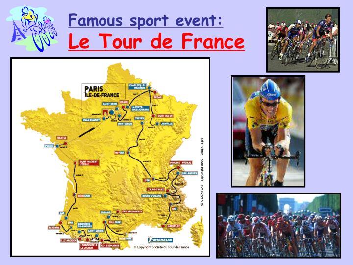 Famous sport event: