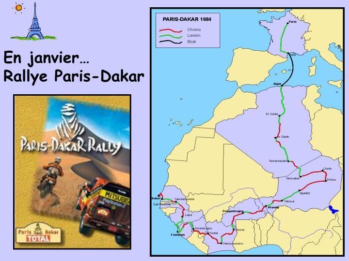 En janvier…  Rallye Paris-Dakar