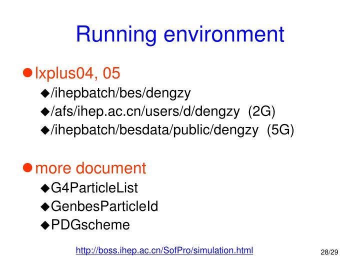 Running environment