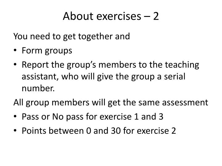 About exercises – 2