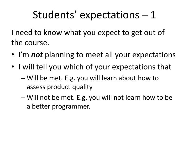 Students' expectations – 1