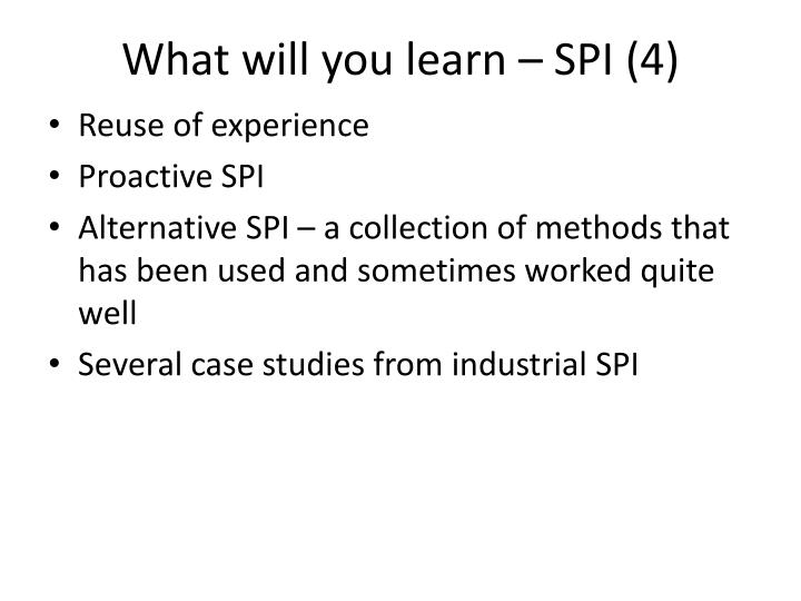 What will you learn – SPI (4)