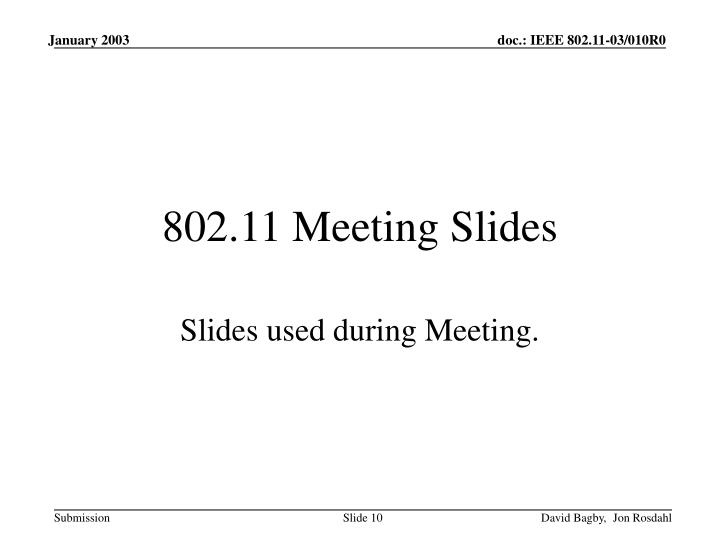 802.11 Meeting Slides