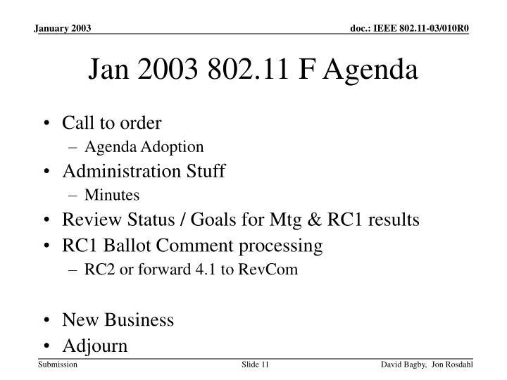 Jan 2003 802.11 F Agenda