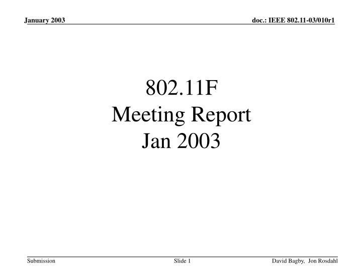 802 11f meeting report jan 2003