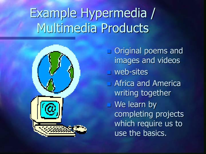 Example Hypermedia / Multimedia Products