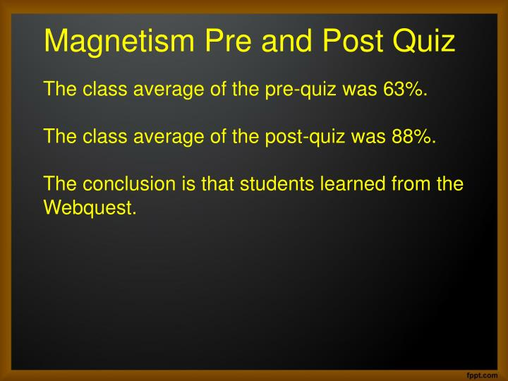 Magnetism Pre and Post Quiz