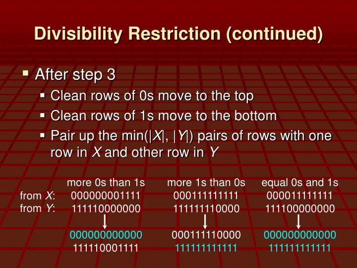 Divisibility Restriction (continued)