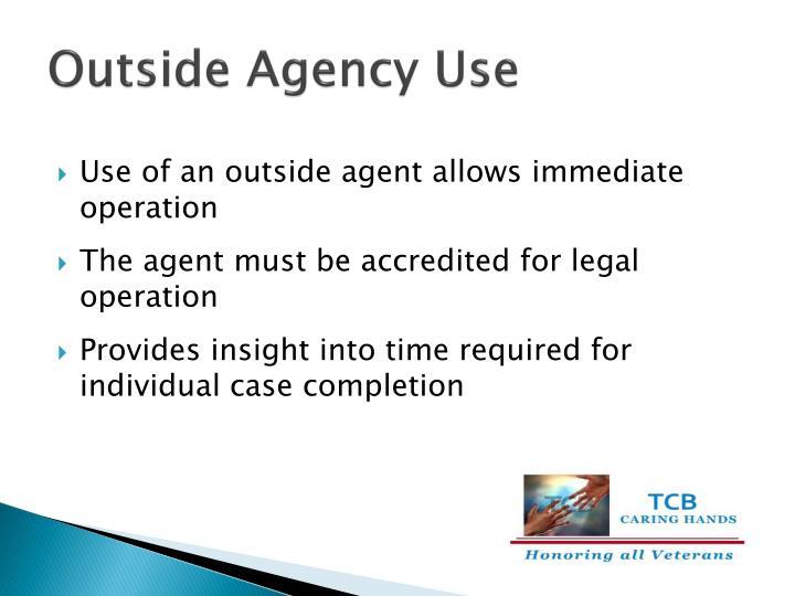 Outside Agency Use