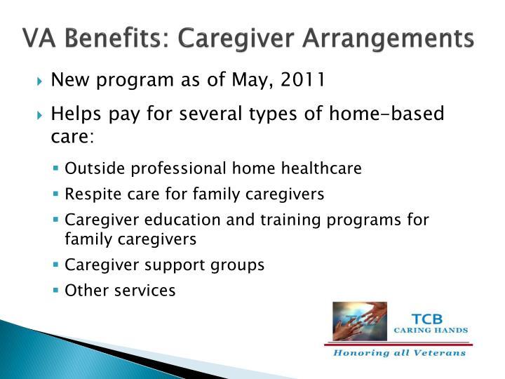 VA Benefits: Caregiver Arrangements
