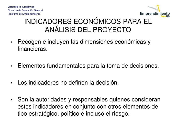 INDICADORES ECONÓMICOS PARA EL ANÁLISIS DEL PROYECTO