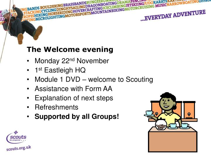 The Welcome evening