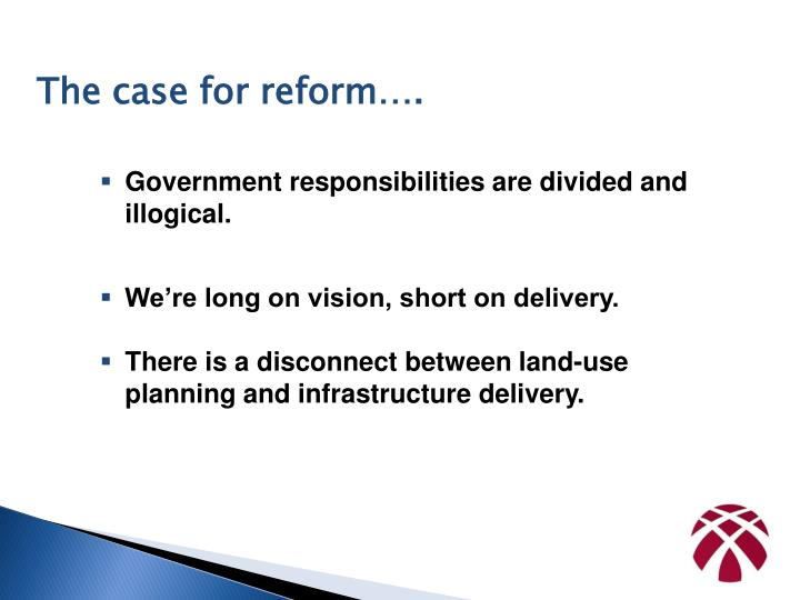 The case for reform….